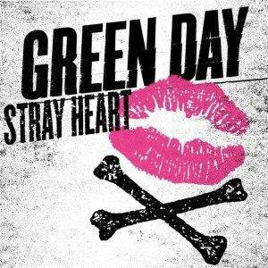 Stray Heart - Image: Green Day Stray Heart cover