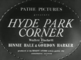 <i>Hyde Park Corner</i> (film) 1935 British comedy crime film directed by Sinclair Hill