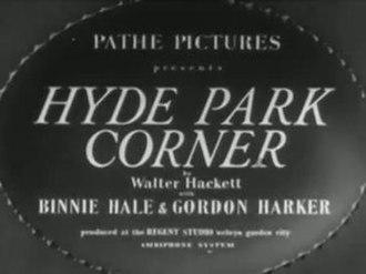 Hyde Park Corner (film) - Image: Hyde Park Corner (film)