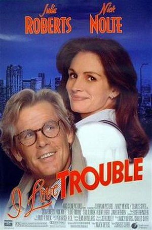 I Love Trouble (1994 film) - Theatrical release poster
