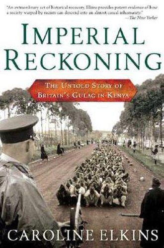 Imperial Reckoning - Image: Imperial Reckoning The Untold Story of Britain's Gulag in Kenya