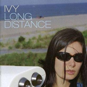 Long Distance (Ivy album) - Image: Ivy's Long Distance album cover