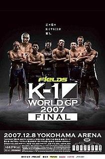 K-1 World Grand Prix 2007 Final K-1 martial arts event in 2007