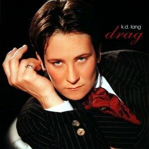 Drag (k.d. lang album) - Image: K.d. lang Drag