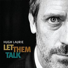 Let Them Talk Hugh Laurie.jpg