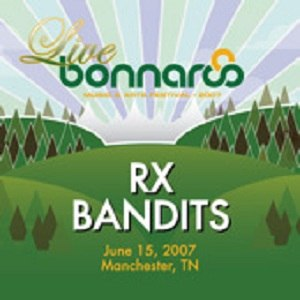Live from Bonnaroo 2007 - Image: Live from Bonnaroo 2007