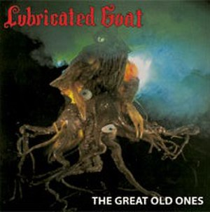 The Great Old Ones - Image: Lubricated Goat The Great Old Ones