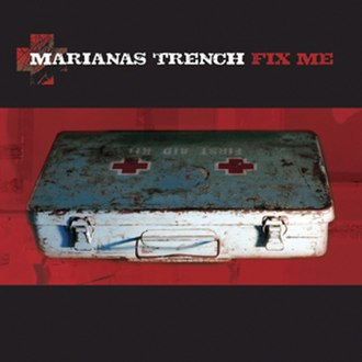 Fix Me - Image: Marianas Trench Fix Me Cover