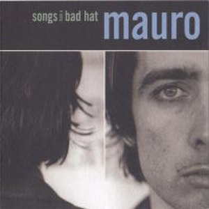 Songs from a Bad Hat - Image: Mauro Songs from a Bad Hat