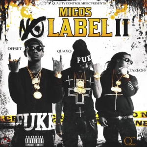 No Label 2 - Image: Migos No Label 2