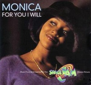 For You I Will (Monica song) - Image: Monica For You I Will