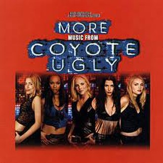 Coyote Ugly (film) - Image: More Music from Coyote Ugly