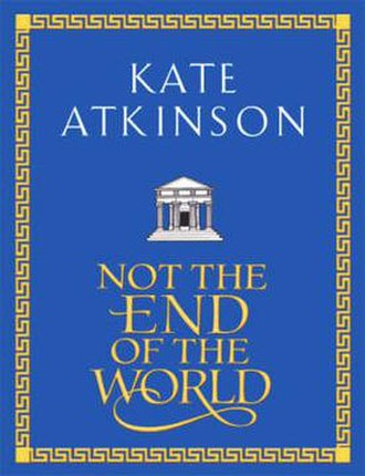 Not the End of the World (short story collection) - First edition