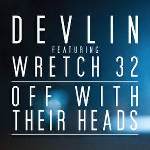 Off with Their Heads (song) - Image: Off With Their Heads (Devlin single cover art)