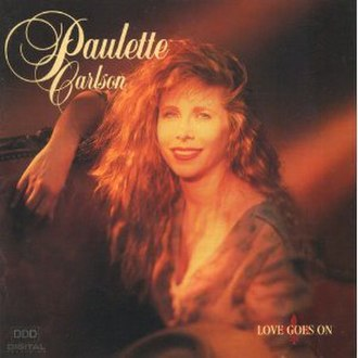 Love Goes On (Paulette Carlson album) - Image: Paulette Carlson Love Goes on