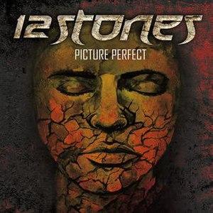 Picture Perfect (12 Stones album) - Image: Picture perfect
