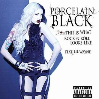 This Is What Rock n' Roll Looks Like - Image: Porcelain black this is what rock N roll looks like single cover