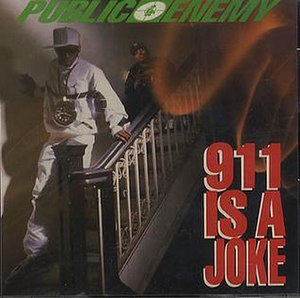 911 Is a Joke - Image: Public Enemy 911 Is A Joke