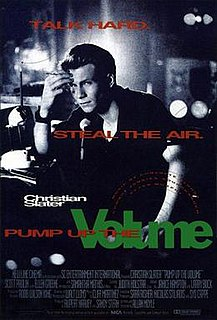 <i>Pump Up the Volume</i> (film) 1990 film by Allan Moyle