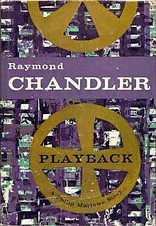 <i>Playback</i> (novel) Novel by Raymond Chandler