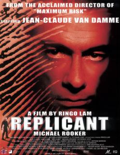 <i>Replicant</i> (film) 2001 film by Ringo Lam