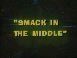 Smack in the Middle - Image: Smack In The Middle