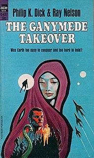 <i>The Ganymede Takeover</i> novel by Philip K. Dick