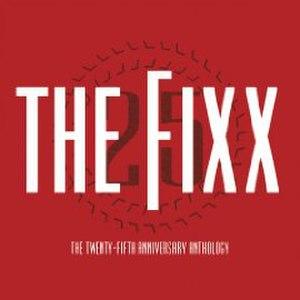 The Twenty-fifth Anniversary Anthology - Image: The fixx The 25th Anniversary Anthology