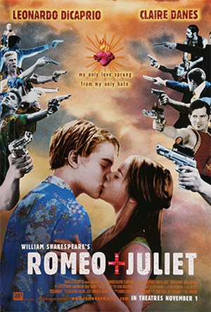Romeo + Juliet - Image: William shakespeares romeo and juliet movie poster