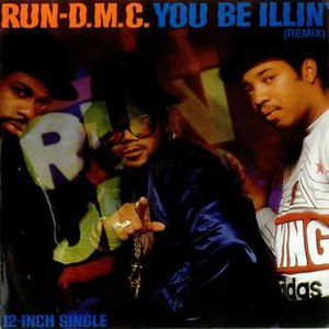 You Be Illin' - Image: You Be Illin