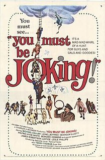 <i>You Must Be Joking!</i> (1965 film) 1965 film by Michael Winner