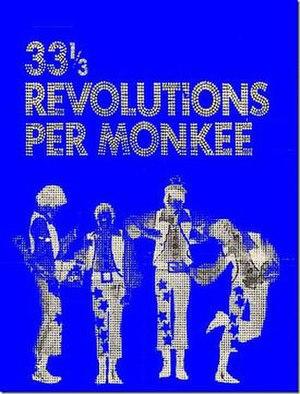 33⅓ Revolutions per Monkee - Image: 33 revolutions per monkee