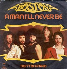 Image result for Boston - A Man I'll Never Be