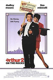 <i>Arthur 2: On the Rocks</i> 1988 sequel to the 1981 film Arthur directed by Bud Yorkin