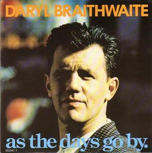 As the Days Go By - Image: As the Days Go By by Daryl Braithwaite