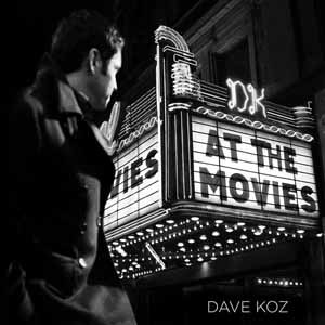 At the Movies (Dave Koz album) - Image: At.The.Movies.Dave.K oz