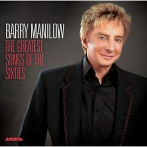 The Greatest Songs of the Sixties - Image: Barry Manilow The Greatest Songsofthe Sixties