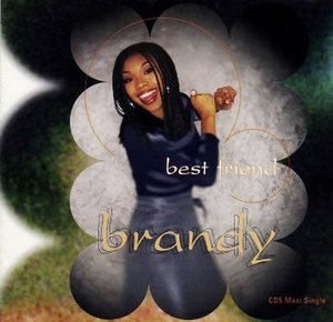 Best Friend (Brandy song) - Image: Best Friend (song)