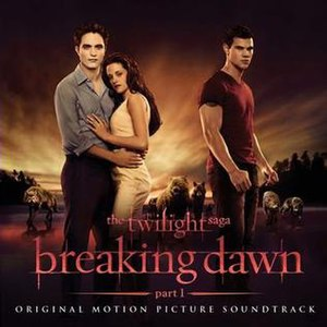 The Twilight Saga: Breaking Dawn – Part 1 (soundtrack) - Image: Breaking Dawn Soundtrack