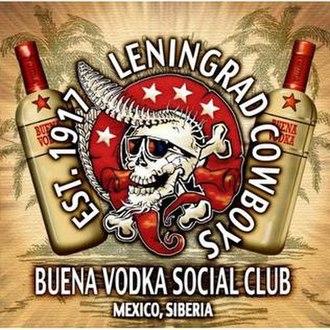 Buena Vodka Social Club - Image: Buena vodka social club