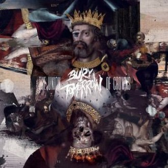 The Union of Crowns - Image: Bury Tomorrow The Union Of Crowns