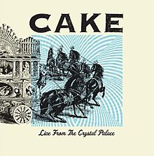 CAKE Live From The Crystal Palace LP Front Cover.jpg