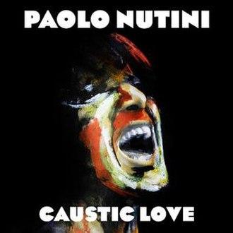 Caustic Love - Image: Caustic Love