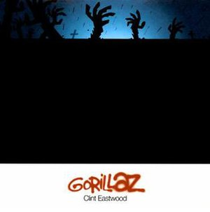 Clint Eastwood (song) - Image: Clint Eastwood.Gorillaz.si ngle