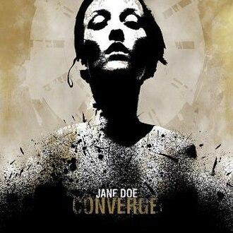 Jane Doe (album) - Image: Converge Jane Doe