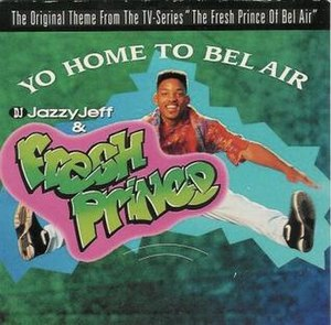 "The Fresh Prince of Bel-Air (song) - Image: Cover from the 7"" vinyl single ""Yo Home To Bel Air"""