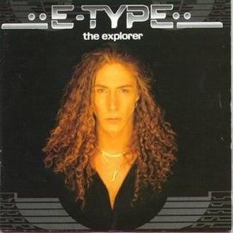 The Explorer (album) - Image: E Type Explorer album
