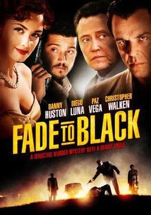 Fade to Black (2006 film) - Image: Fadeto Black 2006