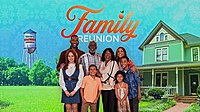 Picture of a TV show: Family Reunion