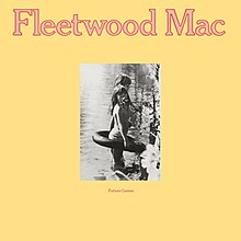 Fleetwood Mac - Future Games.jpg